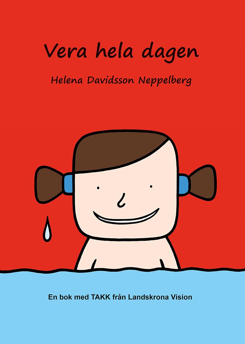 Vera hela dagen av Helena Davidsson Neppelberg